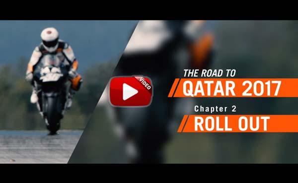 Video: Ο Δρόμος προς το Qatar 2017 – Roll Out – KTM RC16 MotoGP – Επεισόδιο 2ο
