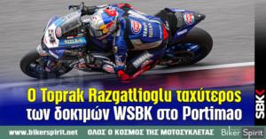 O Toprak Razgatlioglu ταχύτερος των δοκιμών WSBK στο Portimao