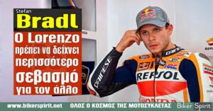 """Stefan Bradl: """"Ο Lorenzo πρέπει να δείχνει λίγο περισσότερο σεβασμό για τον άλλο"""""""
